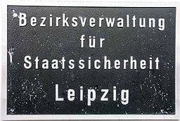 Schild Stasi Bezirksverwaltung Leipzig